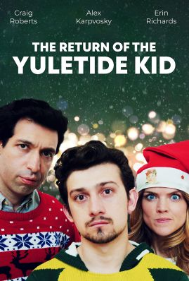 The Returnofthe Yuletide Kid Poster Lowest